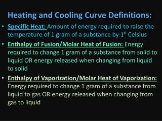 Heating and Cooling Curve Definitions:
