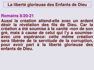 La liberté glorieuse des Enfants de Dieu