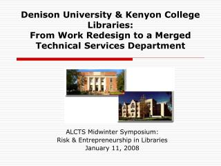 ALCTS Midwinter Symposium: Risk & Entrepreneurship in Libraries January 11, 2008
