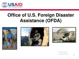 Office of U.S. Foreign Disaster Assistance OFDA