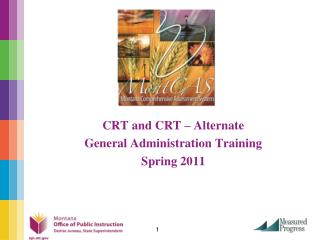 CRT and CRT   Alternate   General Administration Training Spring 2011
