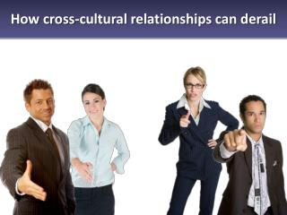 How cross-cultural relationships can derail
