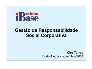 Gestão da Responsabilidade Social Corporativa