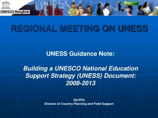 REGIONAL MEETING ON UNESS