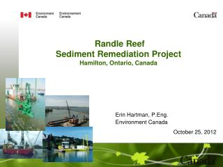 Randle Reef Sediment Remediation  Project Hamilton, Ontario, Canada