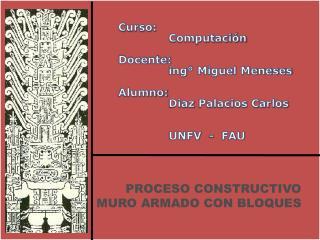 PROCESO CONSTRUCTIVO MURO ARMADO CON BLOQUES