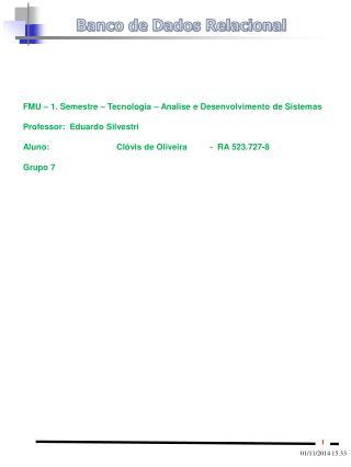 FMU – 1. Semestre – Tecnologia – Analise e Desenvolvimento de Sistemas