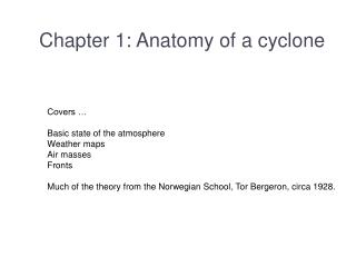 Chapter 1: Anatomy of a cyclone