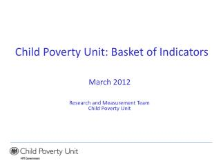 Child Poverty Unit: Basket of Indicators