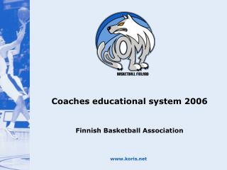 Coaches educational system 2006