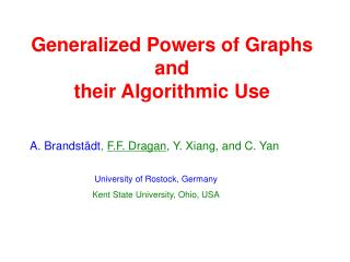 Generalized Powers of Graphs  and  their Algorithmic Use