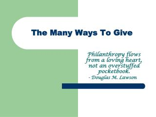The Many Ways To Give