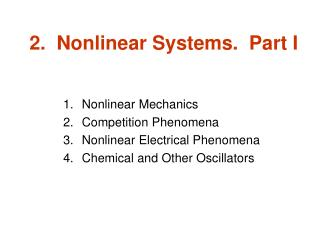 2.  Nonlinear Systems.  Part I