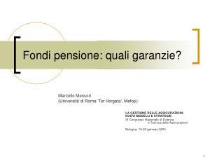 Fondi pensione: quali garanzie?