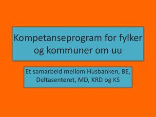 Kompetanseprogram for fylker og kommuner om uu