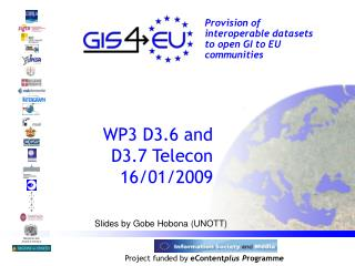 WP3 D3.6 and D3.7 Telecon 16/01/2009