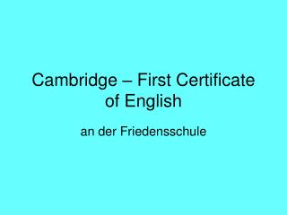 Cambridge � First Certificate of English