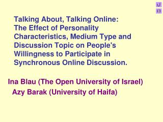 Ina Blau (The Open University of Israel)    Azy Barak (University of Haifa)