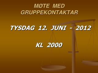 MØTE  MED  GRUPPEKONTAKTAR