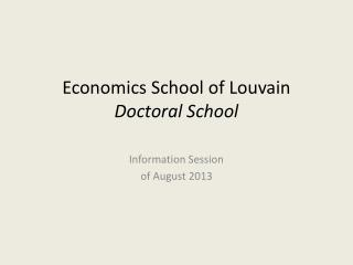 Economics School of Louvain Doctoral School