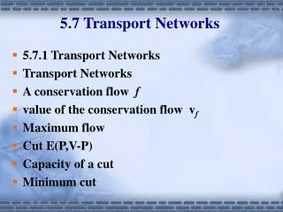 5.7 Transport Networks