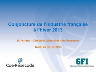 Conjoncture de l'industrie française  à l'hiver 2013