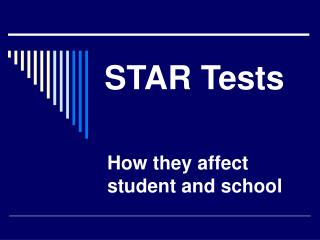 STAR Tests