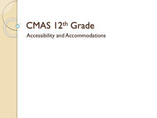 CMAS 12 th  Grade