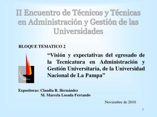 II Encuentro de Técnicos y Técnicas  en Administración y Gestión de las Universidades