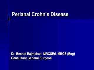 Perianal Crohn's  Disease