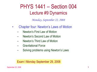 PHYS 1441 – Section 004 Lecture #9 Dynamics