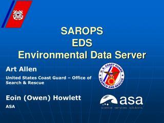 SAROPS EDS  Environmental Data Server