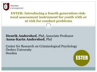 Henrik Andershed , Phd, Associate Professor