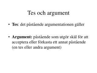 Tes och argument