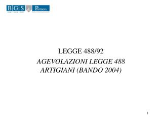 LEGGE 488/92 AGEVOLAZIONI LEGGE 488 ARTIGIANI (BANDO 2004)
