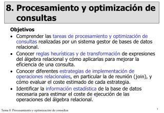 8. Procesamiento y optimización de consultas