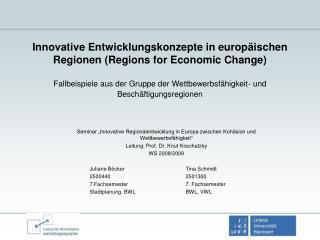 """Seminar """"Innovative Regionalentwicklung in Europa zwischen Kohäsion und Wettbewerbsfähigkeit"""""""