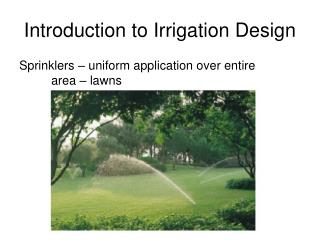 Introduction to Irrigation Design