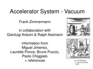Accelerator System - Vacuum