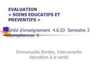 Emmanuelle Bordes, Intervenante éducation à la santé
