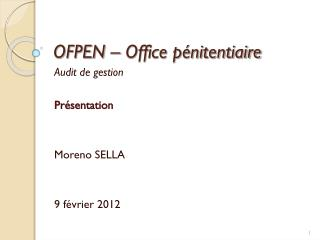 OFPEN – Office pénitentiaire