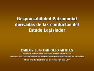 Responsabilidad Patrimonial derivadas de las conductas del Estado Legislador