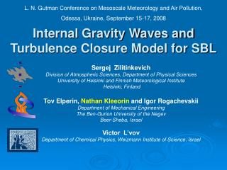 Internal Gravity Waves and Turbulence Closure Model for SBL