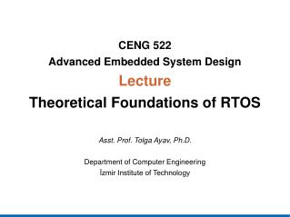 CENG  522 Advanced Embedded System Design Lecture Theoretical Foundations of RTOS