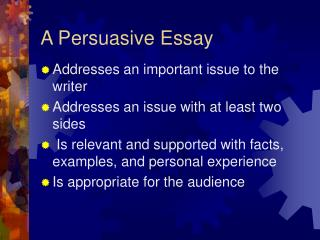 A Persuasive Essay