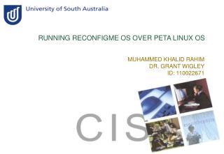 RUNNING RECONFIGME OS OVER PETA LINUX OS