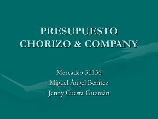 PRESUPUESTO CHORIZO & COMPANY