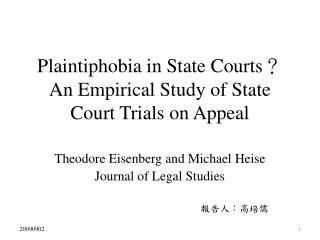 Plaintiphobia in State Courts ? An Empirical Study of State Court Trials on Appeal