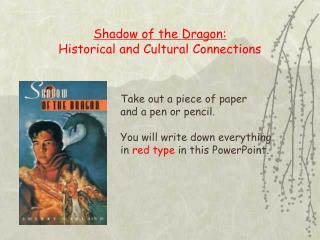 Shadow of the Dragon: Historical and Cultural Connections