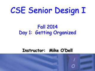 Fall 2014 Day 1:  Getting Organized